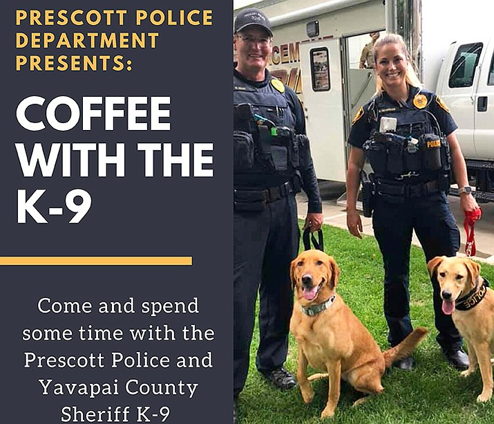 The Prescott Police Department's Coffee with a K9 event is set for Feb. 27. (Prescott Police Department/Courtesy)