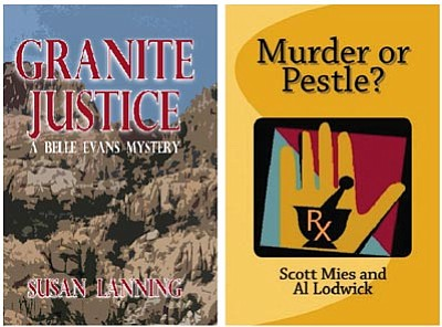 "Courtesy photo<br>Susan Lanning's ""Granite Justice"" is currently available on Amazon.com, Hastings and the Peregrine Book Company. Granite Justice features school security counselor Evans and the fictitious town of Granite. Scott Mies and Al Lodwick's book, ""Murder or Pestle?"" is available on Amazon.com, at Hastings and the Peregrine Book Company. The two developed the book as part of a planned trilogy that focuses on medical crimes."