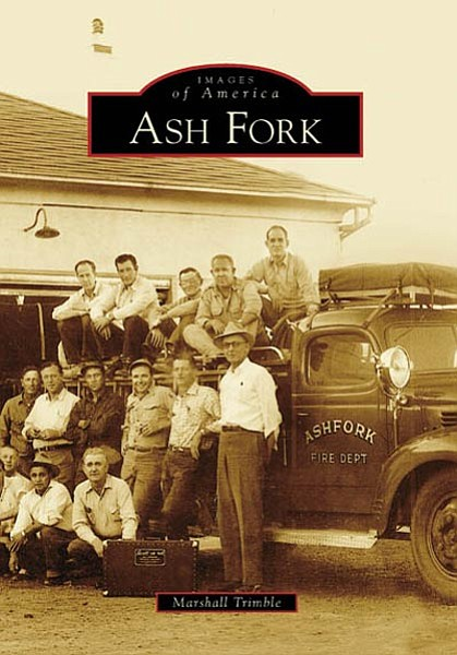 """Courtesy<br> The cover of """"Images of America: Ash Fork."""""""