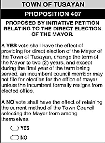 This is a sample ballot with the text of Proposition 407 regarding the election of the mayor of Tusayan. Sample ballot courtesy of Coconino County Elections