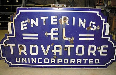 "The ""Entering El Trovatore Unincorporated"" sign, which used to be illuminated with neon. (MOHAVE MUSEUM OF HISTORY AND ARTS/Courtesy)"