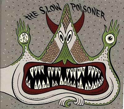 Slow Poisoner