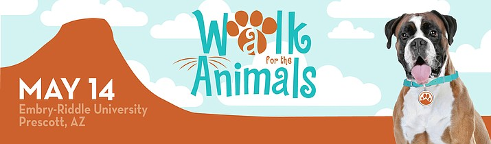 The fifth annual Walk for the Animals will be Saturday, May 14, at Embry-Riddle Aeronautical University. For more information, visit https://www.yavapaihumane.org/walkfortheanimals/.