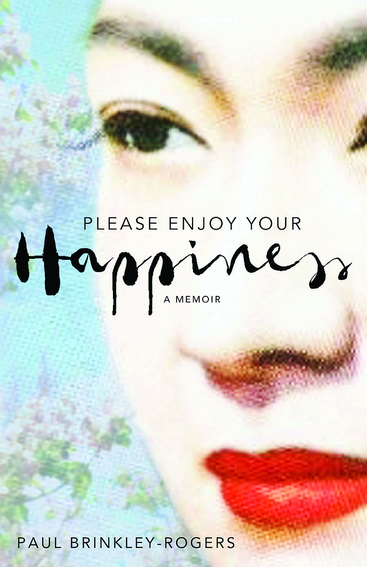Please Enjoy Your Happiness, by Paul Brinkley-Rogers