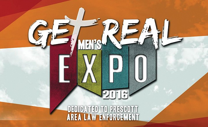 The 2016 Prescott Get Real Men's Expo is at Prescott High School, 1050 N. Ruth St. in Prescott, on Saturday, Aug. 20.