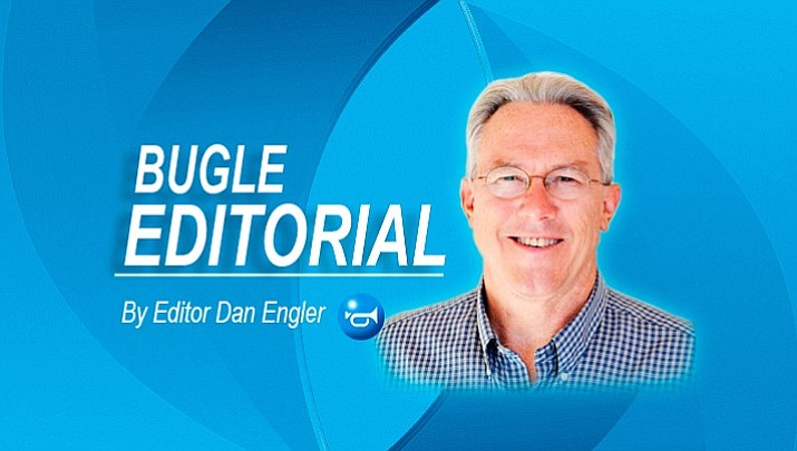 Dan Engler is editor of the Camp Verde Bugle.
