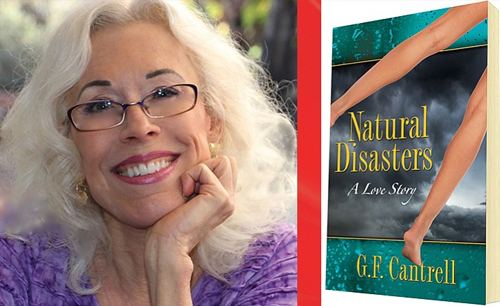 Sedona author Geraldine (Deenie) Cantrell has released her debut novel, Natural Disasters, A Love Story.