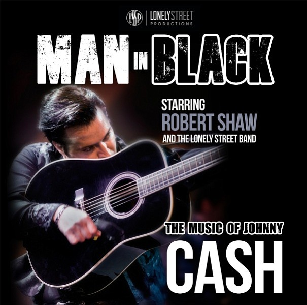 """Man in Black – The Music of Johnny Cash"" tribute show by Robert Shaw and the Lonely Street Band will be at the Elks Theatre & Performing Center on Saturday, June 10."