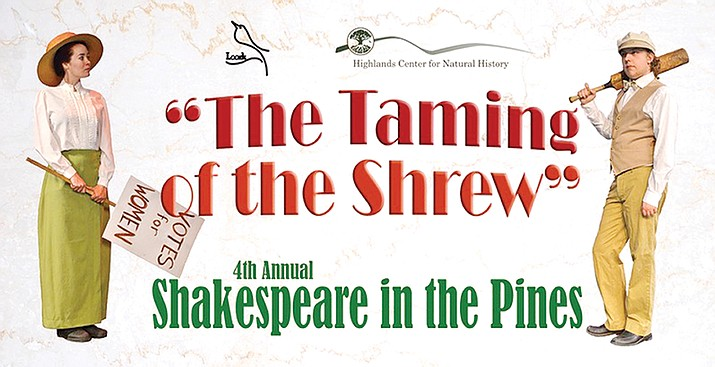 "The fourth annual ""Shakespeare in the Pines"" fundraising event on Friday, June 23, and Saturday, June 24, will feature ""The Taming of the Shrew."""