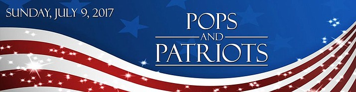 "Prescott POPS Symphony presents the ""POPS and Patriots"" concert at 3 p.m. on Sunday, July 9, at the Yavapai College Performing Arts Center."