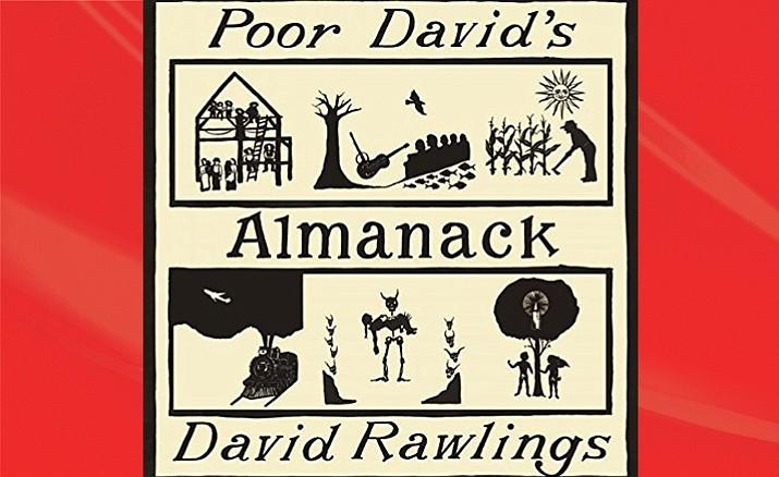 David Rawlings – Poor David's Almanack