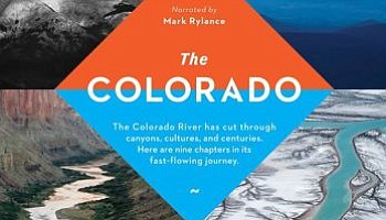 """The Colorado,"" an eco-documentary narrated by Mark Rylance, will be screened Sept. 6 as part of the annual Colorado River Days festival."