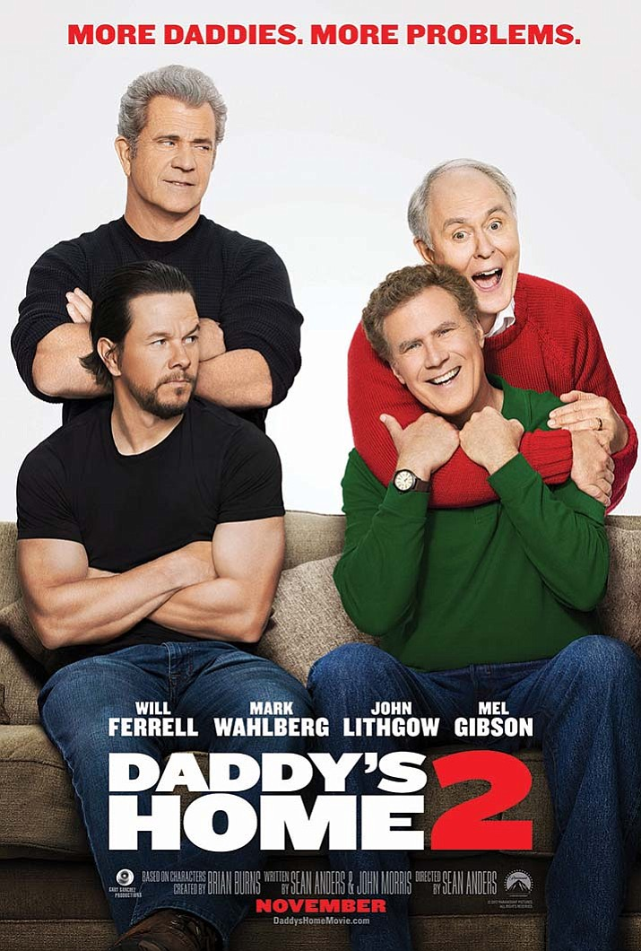 """Daddy's Home 2"" is showing this week at Harkins in Prescott Valley. Rated PG-13 - Comedy."