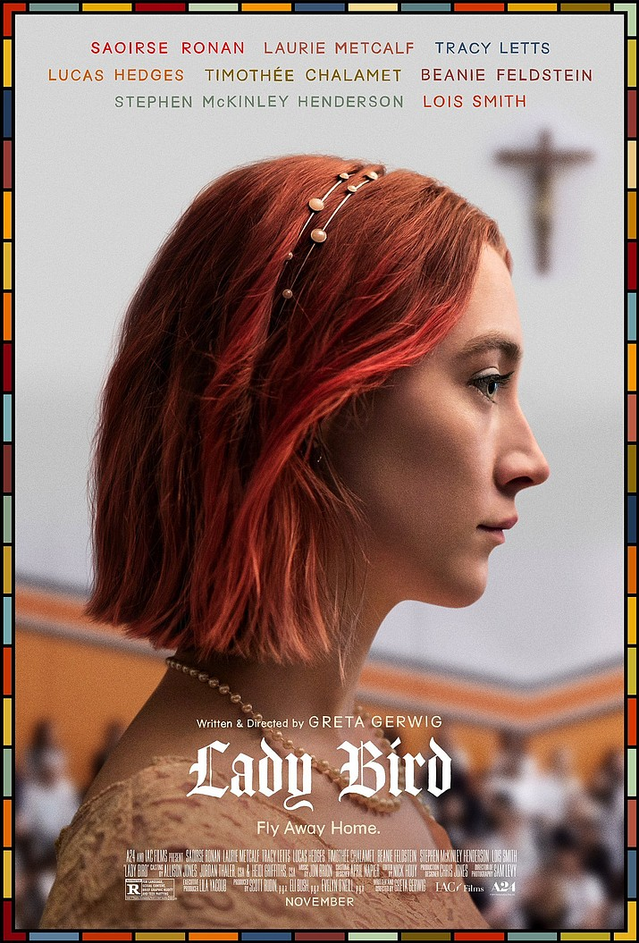 "One of the new movies this week at Harkins Prescott Valley is Lady Bird, starring Saoirse Ronan as ""Lady Bird."""