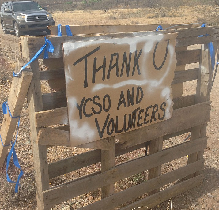 This sign was discovered thanking the search and rescue volunteers and the Yavapai County Sheriff's Office for finding the remains of a transient man Monday evening, April 9. The sign is believed to have been left by family members of the transient man.