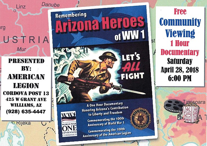 "American Legion Cordova Post 13 will present a free showing of the 60-minute historic documentary ""Arizona Heroes of World War I"" April 28 at 6 p.m. at the American Legion Hall in Williams. The event is free and open to the public. (Submitted art)"