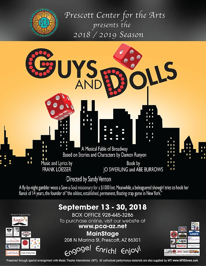 "The upcoming season at Prescott Center for the Arts will include ""Guys and Dolls"" (Sept. 13-30)"
