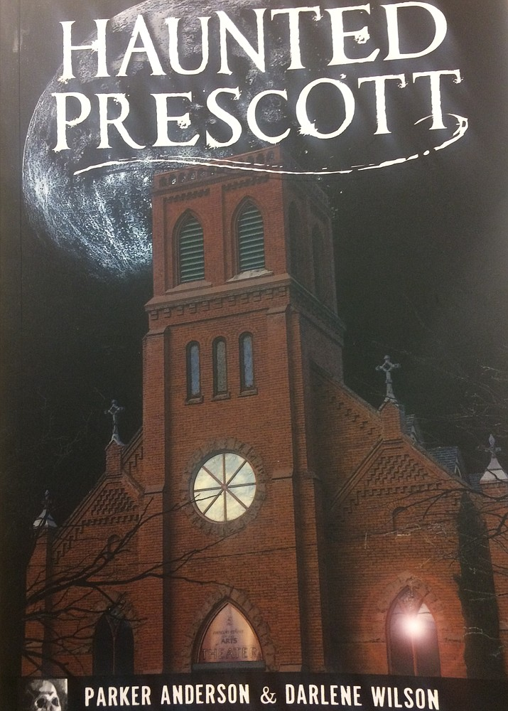 "The cover for ""Haunted Prescott"" written by Parker Anderson and Darlene Wilson. (Jason Wheeler/Courier)"