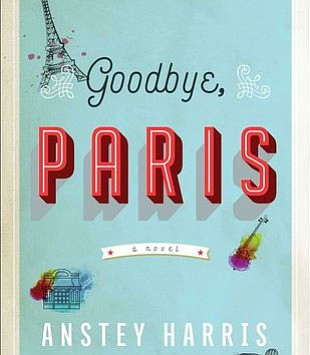 Book Review: Goodbye Paris, by Antsy Harris