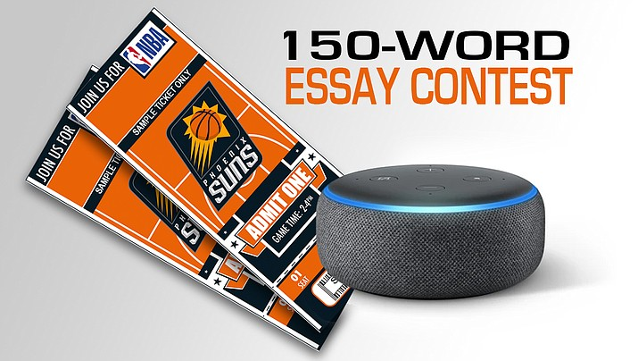 Share your thoughts in the Kingman Daily Miner essay contest and you will be entered for a chance to win an Echo Dot plus two Phoenix Suns tickets (and a parking pass).