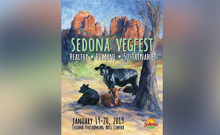 on January 19 and 20, 2019, Healthy World Sedona will present Sedona VegFest 2019 at the Sedona Performing Arts Center, 995 Upper Red Rock Loop Road.