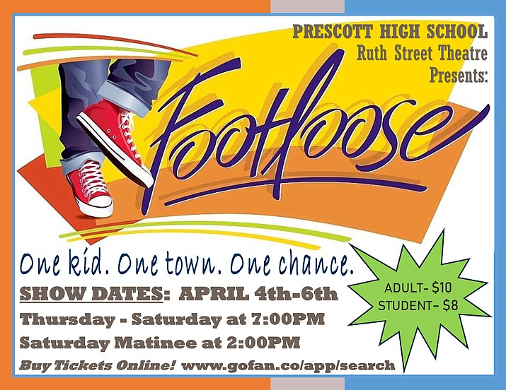 "Don't miss the musical, ""Footloose"" at Prescott High School's Ruth Street Theatre on April 4, 5, and 6 at 6:30 p.m. and a matinee performance on April 6 at 1:30 p.m. (PHS/Courtesy)"