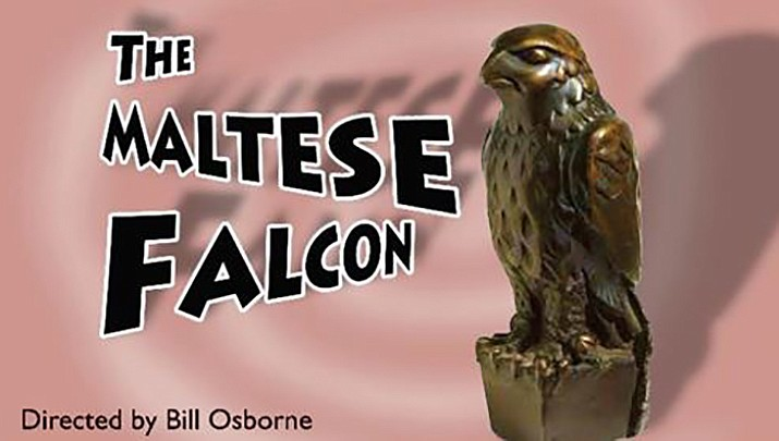 The Maltese Falcon, presented by the Prescott Performing Arts Center, will be performed May 25 in the Prescott Valley Public Library Auditorium, 401 E. Skoog Blvd. (Courtesy image)