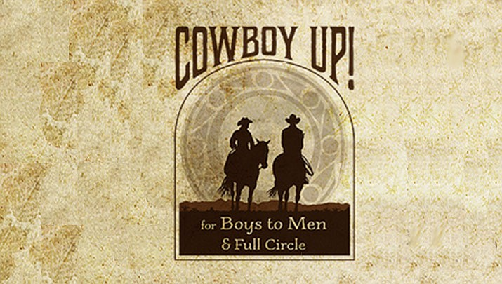 The Cowboy UP dinner and auction will be held at the Hassayampa Inn, 122 E. Gurley St., Marina Room in Prescott from 5 to 9 p.m. on Friday, Oct. 11. (Boys to Men)