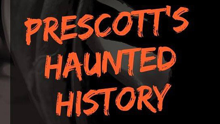 Come explore Prescott's Haunted History at the Prescott Valley Public Library on Sunday, Oct. 13.(Prescott Valley Public Library)