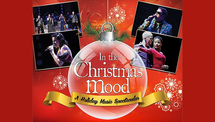 "Get in the spirit of the season with ""In the Christmas Mood: A Holiday Music Spectacular"" at the Elks Theatre Performing Arts Center, 117 E. Gurley St. in Prescott at 7 p.m. on Friday, Dec. 6. (Elks Theatre Performing Arts Center)"