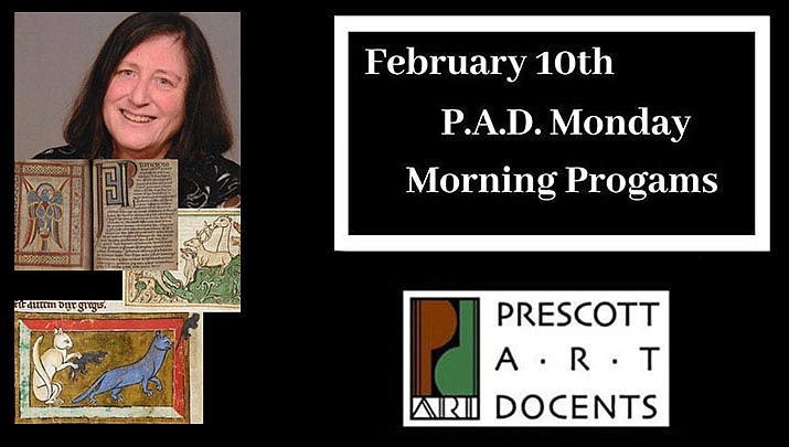 """Come listen as Caren Greenberg presents """"Lions and Griffins and Hares, Oh My!"""" Beasts in Medieval Art for the """"Monday Morning Programs Free Art Talk"""" at the Prescott Center for the Arts, 208 N. Marina St. from 10:30 to 11:30 a.m. on Monday, Feb. 10. (Prescott Art Docents)"""