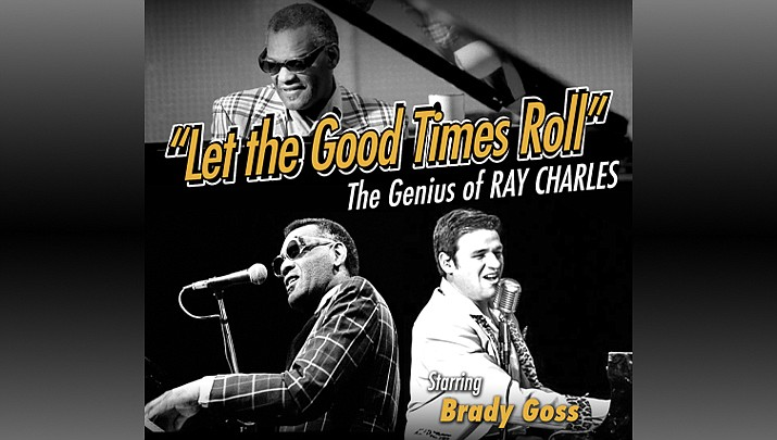 Come and see the Genius of Ray Charles, starring Brady Goss at the Elks Theatre Performing Arts Center, 117 E. Gurley St. in Prescott at 3 p.m. on Sunday, March 15. (Elks Theatre Performing Arts Center)