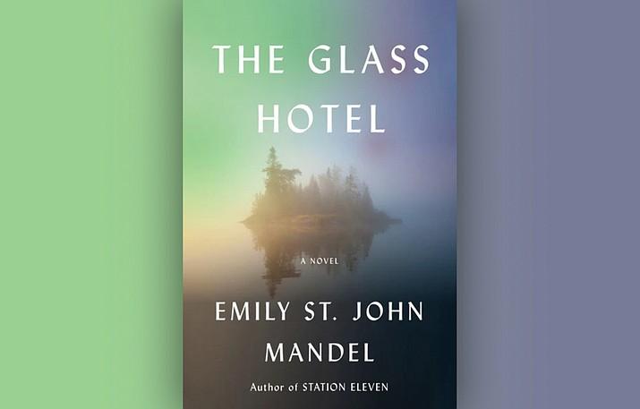 Emily St. John Mandel's brilliant work of literary fiction, The Glass Hotel. (Peregrine Book Company/Courtesy)
