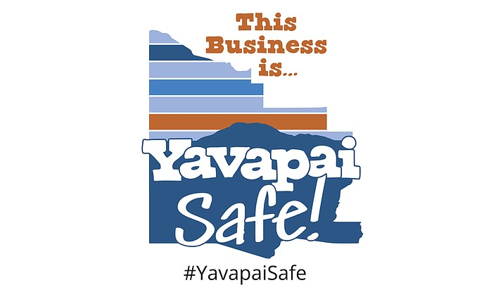The Prescott Chamber of Commerce is spearheading a new program, #YavapaiSafe, which means a business has self-certified that they have reviewed the applicable guidelines for reopening and operating their business in the age of COVID-19 and are making a good faith effort to adapt their business to practice the procedures and policies. (Courtesy)