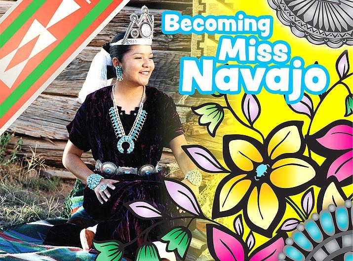 'Becoming Miss Navajo' tells Jolyanna Begay-Kroupa's story of becoming Miss Navajo 2001-2002. (Photo courtesy of Saline Bookshelf, Inc.)