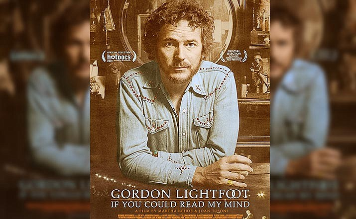 "With the Mary D. Fisher Theatre temporarily closed, the Sedona International Film Festival continues MDF@Home with ""Gordon Lightfoot: If You Could Read My Mind."""