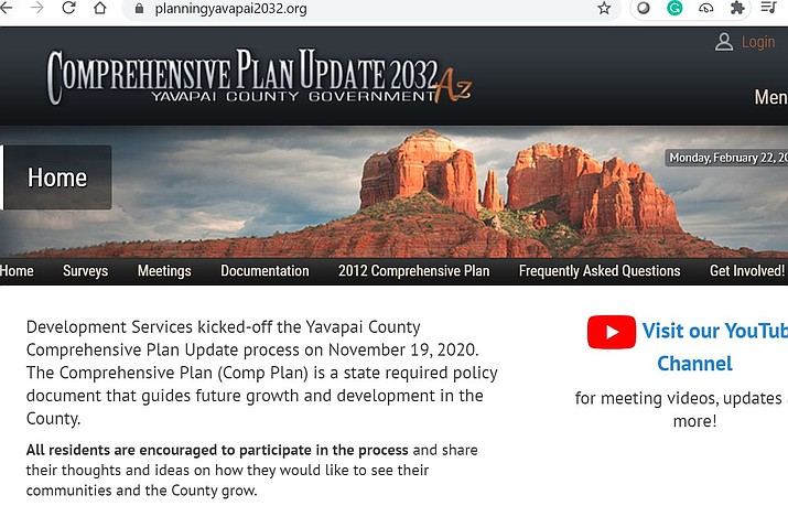The website planningyavapai2032.org will be used as an online clearinghouse for surveys, documentation, meeting information and direct links to other pertinent county web pages. Development Services Director Dave Williams introduced the website at the Yavapai County Board of Supervisors' Feb. 17 meeting.