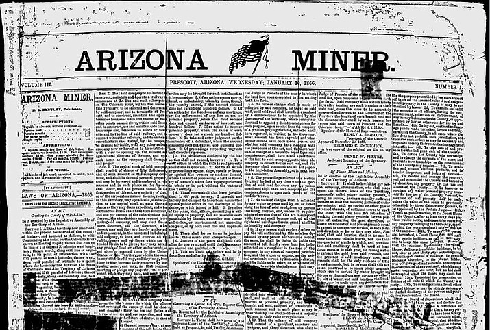 On March 9, 1864, the first issue of the Arizona Miner was published at Fort Whipple. This image is from 1866; good copies of these very old newspapers are in short supply nowadays. (Courier archives)