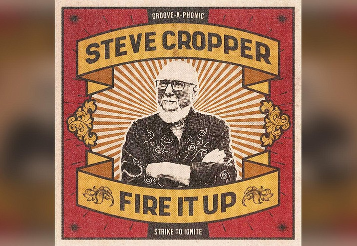 """The songs on Steve Cropper's new record """"Fire It Up"""" mix it up in finding different ways to fill the dance floor."""