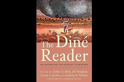 'The Diné Reader: An Anthology of Navajo Literature.'(Cover art work by Shonto Begay)