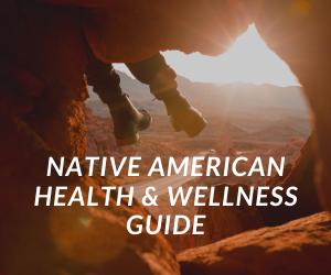 Native American health and wellness guide